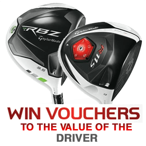 Win in the cost of your RBZ or R11S Driver back in vouchers