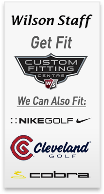 Wilson Staff, Nike, Cobra, Cleveland Fitting