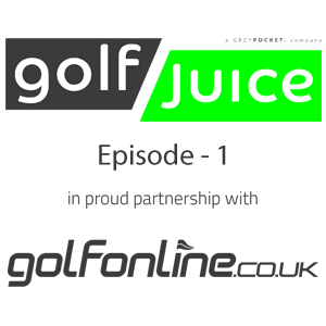 GolfJuice Episode 1 is Now Available to Watch Exclusively on GolfOnline